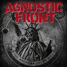 AGNOSTIC-FRONT_The-American-Dream-Died