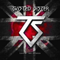 Album TWISTED SISTER Live At The Astoria (2008)