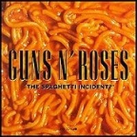 GUNS-N-ROSES_The-Spaghetti-Incident-