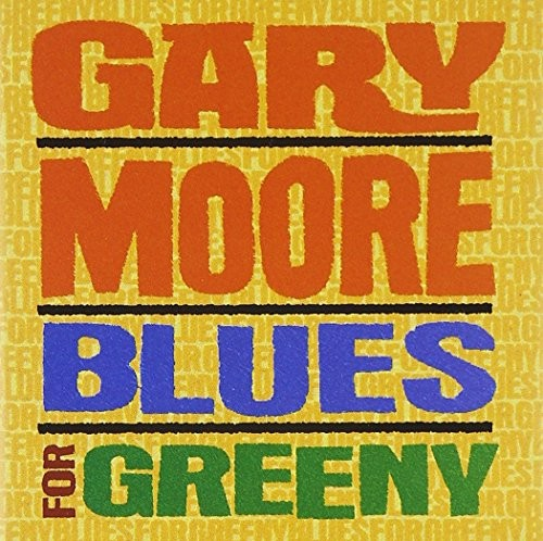 GARY-MOORE_Blues-For-Greeny