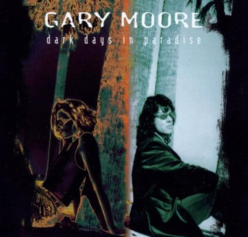 Album GARY MOORE Dark Days In Paradise (1997)