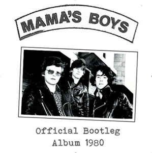 MAMA-S-BOYS_Official-Bootleg-Album-1980