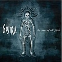 GOJIRA_The-Way-Of-All-Flesh