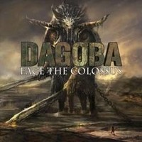 DAGOBA_Face-The-Colossus