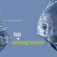 ISIS--AEREOGRAMME_In-The-Fishtank-14