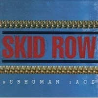 SKID-ROW_Subhuman-Race