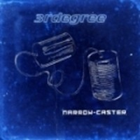3RDEGREE_Narrow-Caster