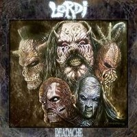 Album LORDI Deadache (2008)