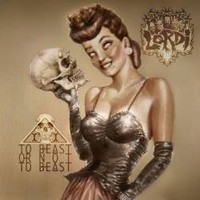 Album LORDI To Beast Or Not To Beast (2013)