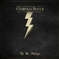 NASHVILLE-PUSSY_Up-The-Dosage