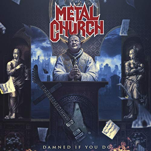 METAL-CHURCH_Damned-If-You-Do
