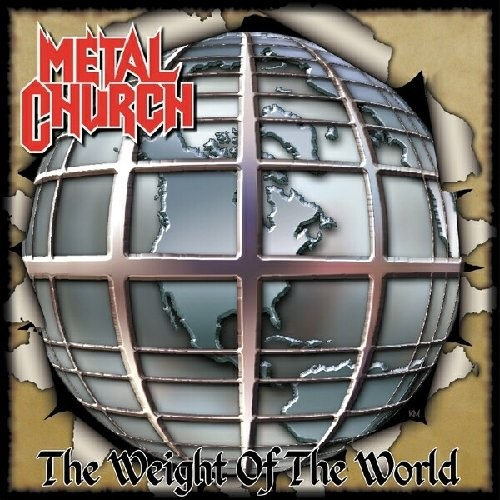 Album METAL CHURCH The Weight Of The World (2004)