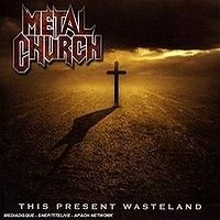 METAL-CHURCH_This-Present-Wasteland