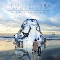 Album ANDREW GORCZYCA Reflections - An Act Of Glass    (2009)
