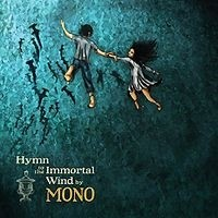 MONO_Hymn-To-The-Immortal-Wind