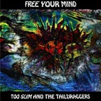 TOO-SLIM--THE-TAILDRAGGERS_Free-Your-Mind