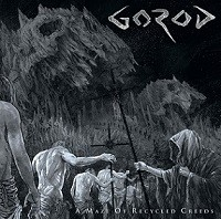 GOROD_A-Maze-Of-Recycled-Creeds