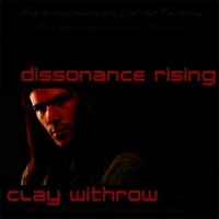 CLAY-WITHROW_Dissonance-Rising