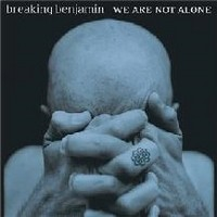 BREAKING-BENJAMIN_We-Are-Not-Alone