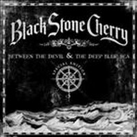 BLACK-STONE-CHERRY_Between-The-Devil-And-The-