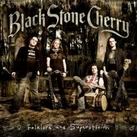 BLACK-STONE-CHERRY_Folklore-And-Superstition
