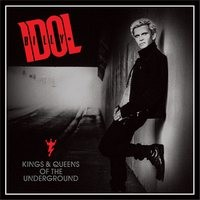 BILLY-IDOL_Kings--Queens-Of-The-Underground