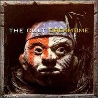 THE-CULT_Dreamtime