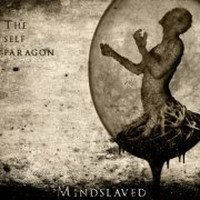 MINDSLAVED_The-Self-Paragon
