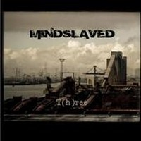 MINDSLAVED_Three
