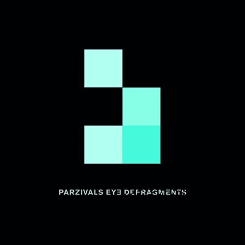 PARZIVALS-EYE_DEFRAGMENTS