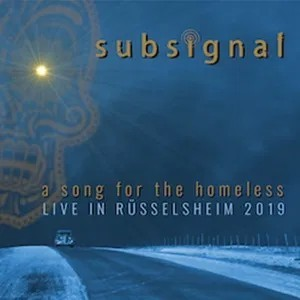 Album SUBSIGNAL A Song For Homeless (2020)