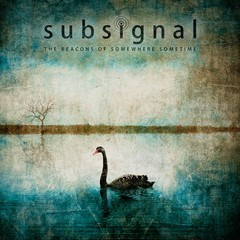 SUBSIGNAL_The-Beacons-of-Somewhere-Sometime