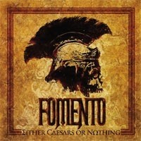 FOMENTO_Either-Caesars-Or-Nothing
