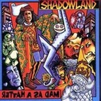 SHADOWLAND_Mad-As-A-Hatter