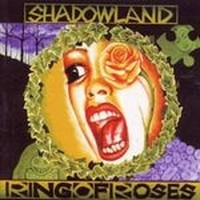 SHADOWLAND_Ring-Of-Roses