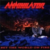 ANNIHILATOR_Set-The-World-On-Fire