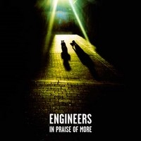 ENGINEERS_In-Praise-Of-More