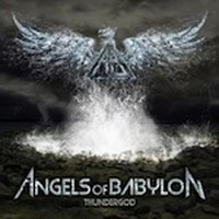 Album ANGELS OF BABYLON Thundergod (2013)
