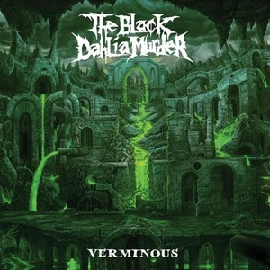 THE-BLACK-DAHLIA-MURDER_Verminous