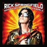 RICK-SPRINGFIELD_Songs-For-The-End-Of-The-Wor