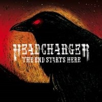 HEADCHARGER_The-End-Starts-Here
