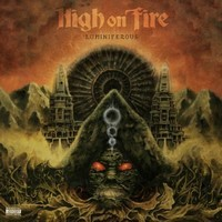 HIGH-ON-FIRE_Luminiferous