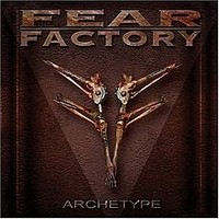 FEAR-FACTORY_Archetype