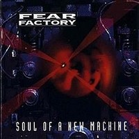 FEAR-FACTORY_Soul-Of-A-New-Machine
