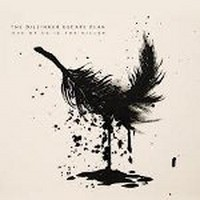 Album THE DILLINGER ESCAPE PLAN One Of Us Is The Killer (2013)