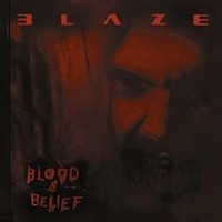 BLAZE-BAYLEY_Blood-And-Belief