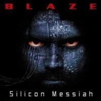 BLAZE-BAYLEY_Silicon-Messiah