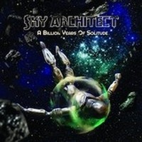 Album SKY ARCHITECT A Billion Years Of Solitude (2013)