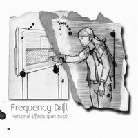Album FREQUENCY DRIFT Personal Effects (Part 2) (2010)