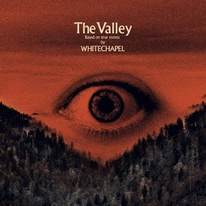 WHITECHAPEL_The-Valley